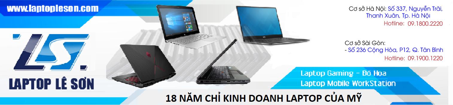 LÊ SƠN - 18 Năm chuyên Laptop Mỹ